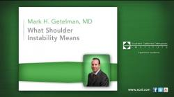 Dr. Mark Getelman – What Shoulder Instability Means